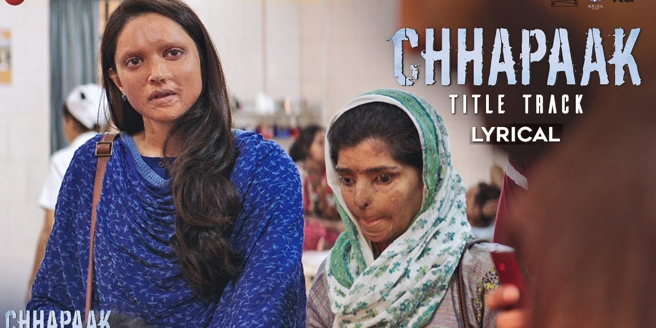 CHHAPAAK LYRICS|Koi Chehra Mita ke Lyrics| छपाक LYRICS IN HINDI