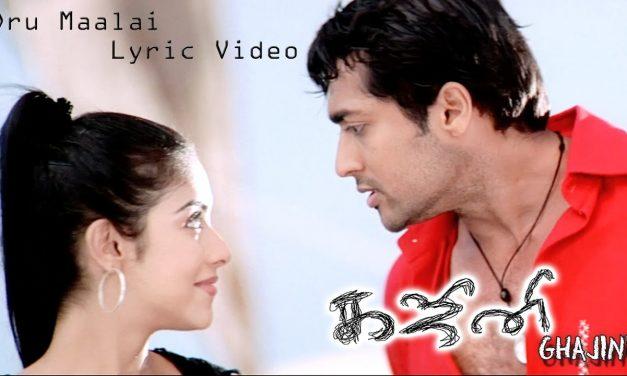 Oru Maalai Song Lyrics | Ghajani Movie (2005) | Love Song