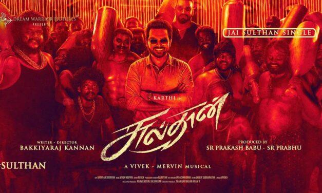 Jai Sulthan Song Lyrics In   Sulthan Tamil Movie 2021   Celebration
